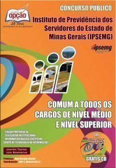 Apostila Comum A Todos Os Cargos De Nível Médio E Superior - Concurso Ipsemg...