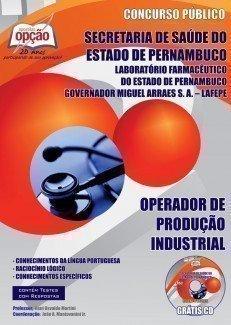 Apostila Operador De Produção Industrial - Concurso Laboratório Farmacêutico...