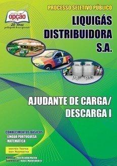 Apostila Ajudante De Carga / Descarga I - Concurso Liquigás Distribuidora S.A...