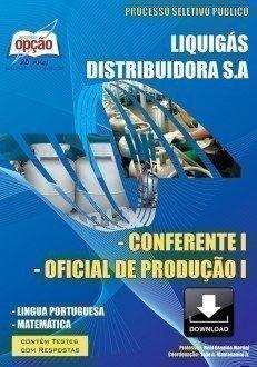 Apostila Conferente I / Oficial De Produção I - Concurso Liquigás Distribuido...