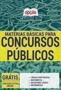 MATÉRIAS BÁSICAS PARA CONCURSO PÚBLICO