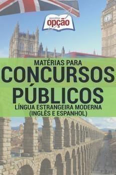 LÍNGUA ESTRANGEIRA MODERNA (INGLÊS E ESPANHOL)
