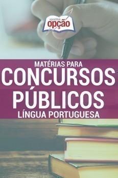 Apostila Língua Portuguesa - Concurso Matérias Para Concursos Públicos...