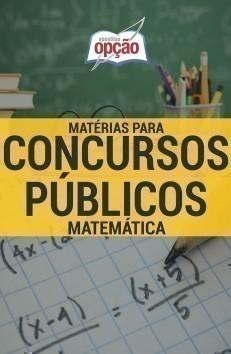 Apostila Matemática - Concurso Matérias Para Concursos Públicos...