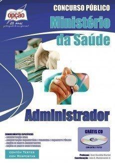 Apostila Administrador - Concurso Ministério Da Saúde