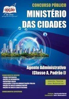 Apostila Agente Administrativo (classe A, Padrão I) - Concurso Ministério Das ...