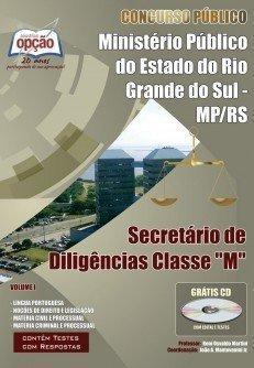 Apostila Secretário De Diligências Classes - M (volume I) - Concurso Ministeri...