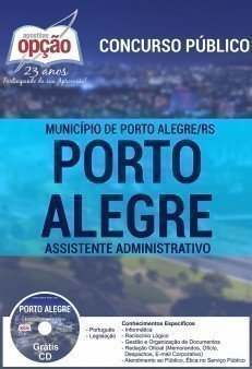 Apostila Concurso da Prefeitura de Porto Alegre (RS) - Assistente Administrativo - Rio Grande do Sul.