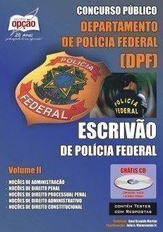 Apostila Escrivão De Polícia Federal - Volume Ii - Concurso Polícia Federal (...