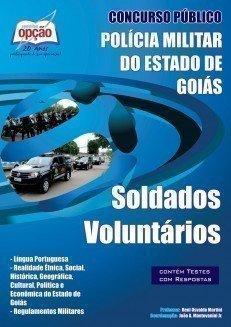 Apostila Soldados Voluntários - Concurso Polícia Militar / Go...