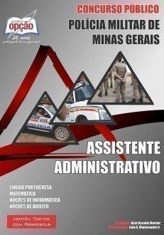 Apostila Assistente Administrativo - Concurso Polícia Militar / MG (assistente)...
