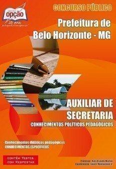 Apostila Auxiliar De Secretaria - Concurso Prefeitura De Belo Horizonte / MG...