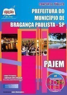 Apostila Pajem - Concurso Prefeitura De Bragança Paulista / SP...