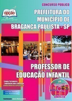 Apostila Professor De Educação Infantil - Concurso Prefeitura De Bragança Pau...