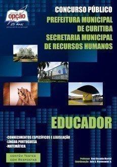 Apostila Educador (educação Infantil) - Concurso Prefeitura De Curitiba / Pr...