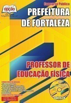 Apostila Prefeitura de Fortaleza PROFESSOR DE EDUCAÇÃO FÍSICA.