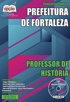 Apostila Prefeitura de Fortaleza PROFESSOR DE HISTÓRIA.