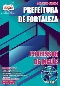 Apostila Prefeitura de Fortaleza PROFESSOR DE INGLÊS.