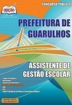 Apostila Assistente De Gestão Escolar - Concurso Prefeitura De Guarulhos / SP...