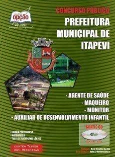 Apostila Concurso Prefeitura do Município de Itapevi (PMI-SP) Agente deSAÚDE, MAQUEIRO, MONITOR, AUX. DESENV.INFANTIL