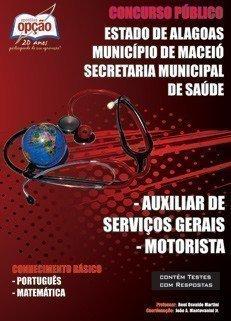 Apostila Auxiliar De Serviços Gerais / Motorista - Concurso Prefeitura De Macei...