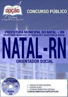 Apostila Concurso Prefeitura do Município do Natal/RN ORIENTADOR SOCIAL - SEMTAS.