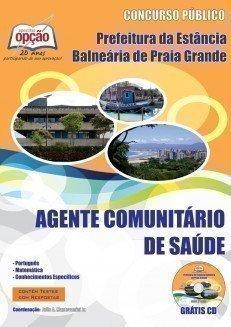 Apostila Agente Comunitário De Saúde - Concurso Prefeitura De Praia Grande / S...