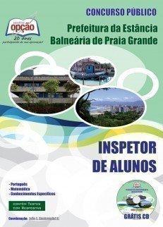 Apostila Inspetor De Alunos - Concurso Prefeitura De Praia Grande / SP...