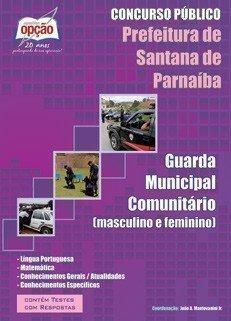 Apostila Guarda Municipal Comunitário - Concurso Prefeitura De Santana De Parna...