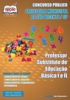 PROFESSOR SUBSTITUTO DE EDUCAÇÃO BÁSICA I E II (COMUM A TODOS)