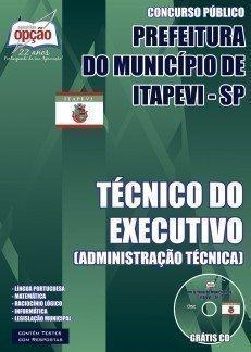 Apostila Prefeitura do Município de Itapevi (PMI-SP) TÉCNICO DO EXECUTIVO (ADMINISTRAÇÃO TÉCNICA)