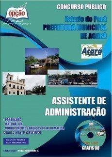Apostila Assistente De Administração - Concurso Prefeitura Municipal De Acará...