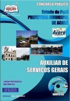 Apostila Auxiliar De Serviços Gerais - Concurso Prefeitura Municipal De Acará...