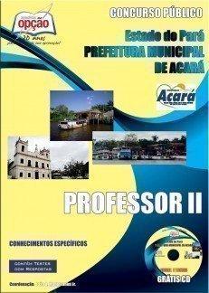 Apostila Professor Ii - Concurso Prefeitura Municipal De Acará...