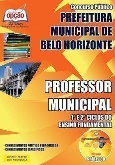 Apostila Concurso Professor Municipal – 1º e 2º Ciclos do Ensino Fundamental - Prefeitura BH - 2015