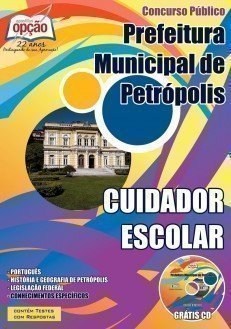 Apostila Cuidador Escolar Prefeitura de Petrópolis