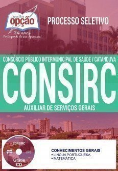 Apostila Processo Seletivo CONSIRC 2017 | AUXILIAR DE SERVIÇOS GERAIS