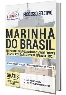 SERVIÇO MILITAR VOLUNTÁRIO (SMV) DE PRAÇAS DE 2ª CLASSE DA RESERVA DA MARINHA (RM2)