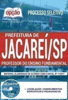 Apostila Processo Seletivo Prefeitura de Jacareí 2017 - PROFESSOR EDUCAÇÃO FUNDAMENTAL