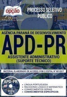 Apostila Processo Seletivo Público APD 2017 - ASSISTENTE ADMINISTRATIVO (SUPORTE TÉCNICO)