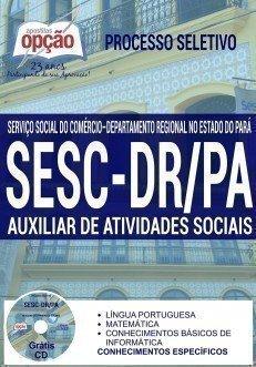 Apostila concurso SESC PARÁ AUXILIAR DE ATIVIDADES SOCIAIS