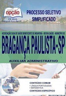 Apostila Processo Seletivo Simplificado Município de Bragança Paulista 2017 | AUXILIAR ADMINISTRATIVO