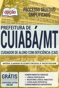 CUIDADOR DE ALUNO COM DEFICIÊNCIA - CAD