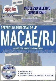 Apostila Processo Seletivo Simplificado Prefeitura de Macaé 2017 | DIVERSOS CARGOS DE NÍVEL FUNDAMENTAL