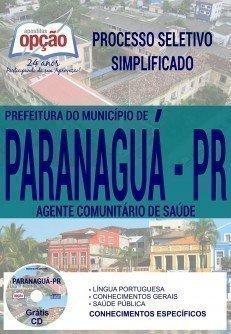 Apostila Processo Seletivo Simplificado Prefeitura de Paranaguá 2017 | AGENTE COMUNITÁRIO DE SAÚDE