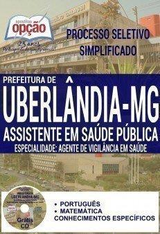 Apostila Prefeitura de Uberlândia MG - Assistente em Saúde Pública.