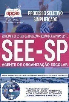 Apostila Processo Seletivo Simplificado Regional SEE SP Região de Campinas Leste 2018 - AGENTE DE ORGANIZAÇÃO ESCOLAR