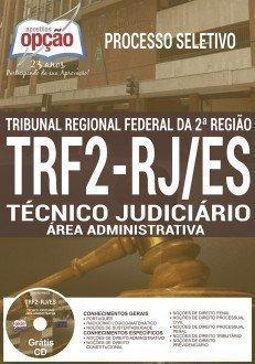 Apostila TRF2 Região-RJ/ES,TÉCNICO JUDICIÁRIO - ÁREA ADMINISTRATIVA