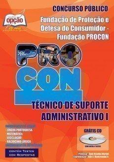 Apostila Técnico De Suporte Administrativo I - Concurso Procon / SP...