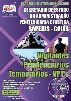 VIGILANTES PENITENCIÁRIOS TEMPORÁRIOS – VPT'S